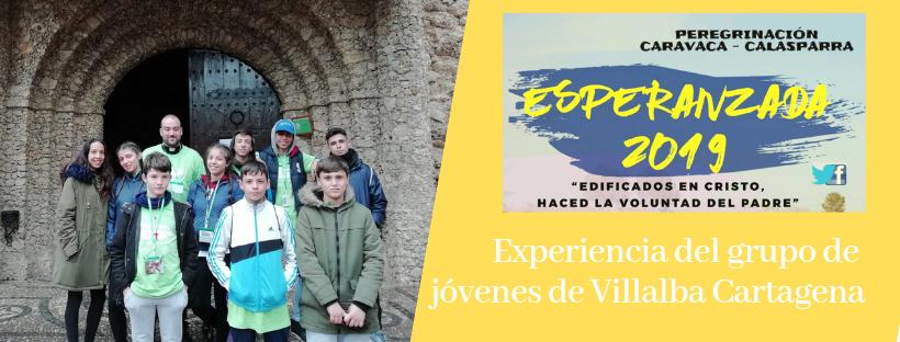 Esperanzada 2019 - Experiencia del grupo de jóvenes de Villalba, Delegación de Pastoral Vocacional, Diócesis de Cartagena