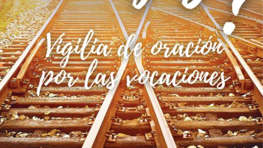 Jornada mundial de oración por las vocaciones 2021 - Pastoral Vocacional Murcia - Diócesis de Cartagena